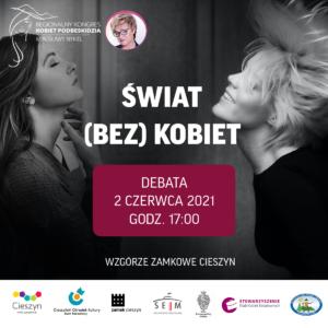 Debata Świat bez kobiet 2 czerwca 2021 w Cieszynie